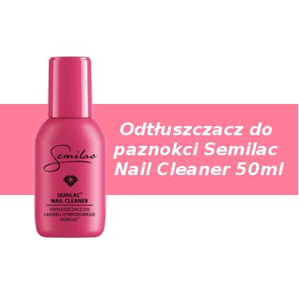 odtłuszczacz-do-paznokci-semilac-nail-cleaner-50-ml